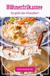 Hühnerfikassee – das klassische Rezept – Hausmannskost – Futtern wie bei Muttern