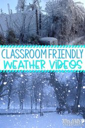 Classroom Friendly Weather Videos