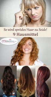 So sprödes Haar wird zu Seide! Hausmittel für weiches Haar.   – Frisur
