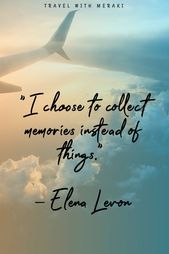 Inspirational Travel Quotes For Every Kind Of Adventure