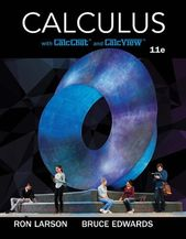 Calculus 11th Edition By Ron Larson In 2020 Calculus Calculus Textbook Cengage Learning