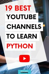 19 Best YouTube Channels to Learn Python for Beginners (in 2020)