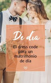 ¿Invitada a un matrimonio de día? ¡conoce el dress code!
