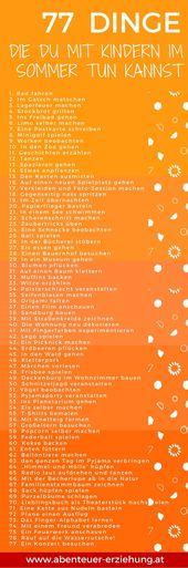77 Dinge, die du mit deinem Kind im Sommer machen kannst