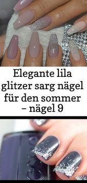 Elegante lila Glitzer Sargnägel für Sommernägel 9   – Nagel