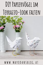 DIY Papiervögel im Terrazzo-Look falten #diy #origami #papier #falten #dekorati …   – Basteleien