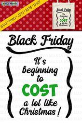 Funny Black Friday SVG File, Black Friday Shirt SVG Saying