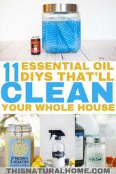 11+ DIYs mit ätherischen Ölen, die Ihr ganzes Haus reinigen