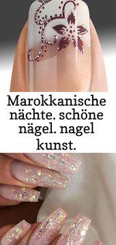 Marokkanische Nächte. Schöne Nägel. Nagel Kunst. Nageldesign. Polieren. poliert. # naila 26   – Nagel