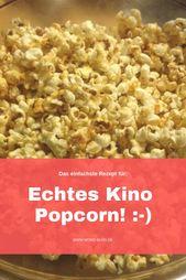 Kino-Popcorn zu Hause selber machen – Mom´s Blog – die Pinnwand zum Blog
