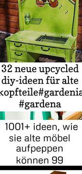 32 neue upcycled diy-ideen für alte kopfteile#gardenia #gardena #landscapedesign #wooddesign #cha 11