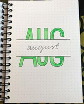 12 Bullet Journal August Cover Ideen, die wundersc…