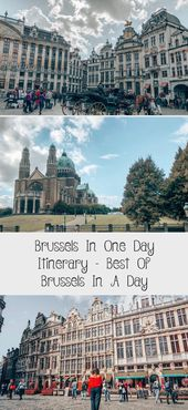 Brussels In One Day Itinerary – Best Of Brussels In A Day – Travel