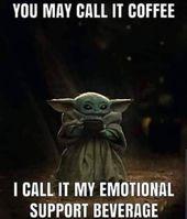 Emotional Support Beverage R Babyyoda Baby Yoda Grogu Yoda Funny Yoda Meme Yoda Images