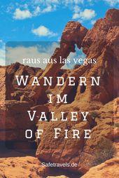 Valley of Fire – Raus aus Las Vegas und ab in die Wanderschuhe