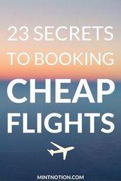 23 Geheimnisse der Buchung von Billigflügen – Mint Notion