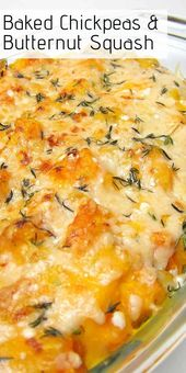 Baked Chickpeas and Butternut Squash Casserole – perfect comfort food Fall recip…