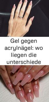 Gel gegen Acrylnägel: Wo liegen die Unterschiede zwischen – Nägeln? 5   – Nagel