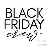 Black Friday Crew, Black Friday, Black Friday Shopping, PNG, JPG, Download, Heat Transfer Vinyl, Sublimation Download