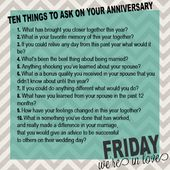 10 Questions to Ask Every Anniversary- see how you…