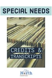 Particular Wants Credit & Transcripts – True North Homeschool Academy