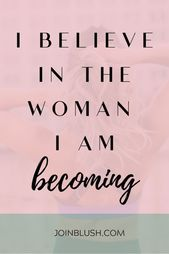 101 Constructive Affirmations To Assist You Slay The Day | Blush