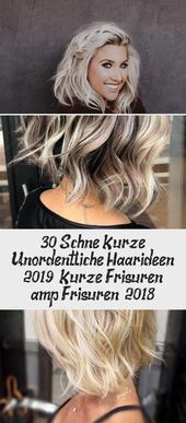 30 Beautiful Short Messy Hair Ideas 2019 | Short Hairstyles & Hairstyles 2018 – DE