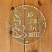 Round Sandblasted Etched Glass Trivet Hot Pad – Coffee Bar Decor – Life Begins After Coffee – Engraved Coffee Lovers Cutting Board Gift