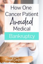 Cancer bankruptcy, even with affordable health insurance, is a real thing. Learn... 1