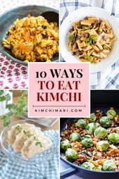 10 Delicious Ways to Eat Kimchi (includes Korean Recipes)