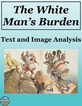 The White Man S Burden Primary Source And Image Analysis High