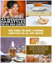 45 Hochzeitsfrisuren für alle Haarlängen   Egal, ob Sie Hochzeits-Hochsteckfrisuren für kurze, mittellange oder lange Haare suchen, wir ...