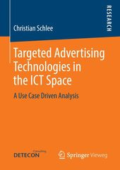 Targeted Advertising Technologies in the ICT Space (eBook)