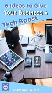 6 Ideas to Give Your Startup a Tech Boost | Unit 25 Creative + Consulting