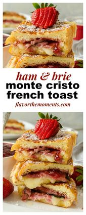 Ham and Brie Monte Cristo French Toast is a Monte Cristo sandwich with a french …