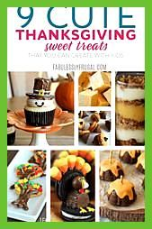 9 Cute Thanksgiving Treats and Themed Desserts- #…