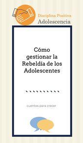 ¿Cómo gestionar la rebeldía de los adolescentes? te damos claves.  #adolescen…