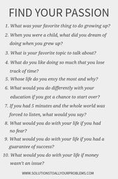 How To Find Your Passion: Ask These 10 Questions