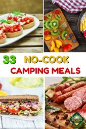 33 repas de camping sans cuisson que toute la famille adorera   – Easy Camping Food Ideas