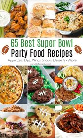 65 Best Super Bowl Party Food Recipes