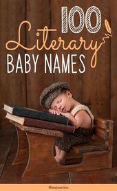 100 klassische literarische Babynamen für Mädchen und Jungen   – Unique Baby Names