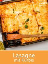 Dieses vegetarische Rezept für Lasagne mit Kürbis ist ein wahrer, gesunder Gau…