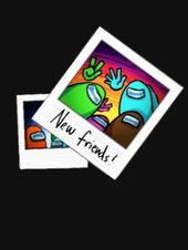New Friends Among Us 2020 T Shirt By Hnoona Redbubble New Friends Friends Wallpaper Amazing Art Painting