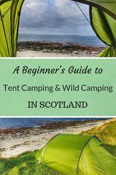 Guide du camping sous tente et du camping sauvage en Écosse – Aventures autour de Scotlan …   – Camping and Traveling