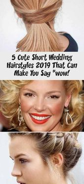"""5 Cute Short Wedding Hairstyles 2019 That Can Make You Say """"wow!"""