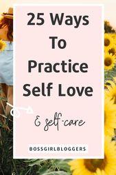 25 Ideen für die beste Selbstliebe zum täglichen Üben – wie man sich selbst liebt – On ellduclos.blog – the best of EllDuclos