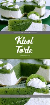 Kiwi Torte – Leckere Kuchen