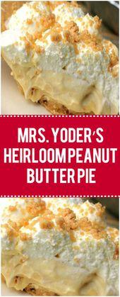 Mrs. Yoder's Heirloom Peanut Butter Pie – An A…