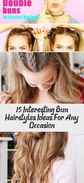 15 interessante Bun Frisuren Ideen für jeden Anlass