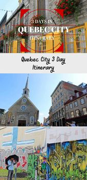 Quebec City 3 Day Itinerary – Travel Vacation Holiday